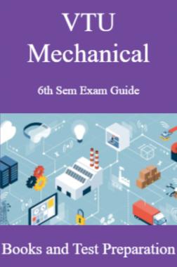 VTU Mechanical 6th Sem Exam Guide – Books and Test Preparation