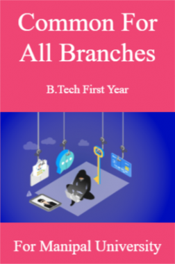 Common For All Branches B Tech First Year For Manipal University