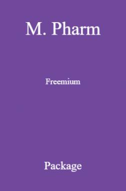 M. Pharm Freemium Package