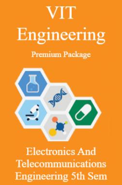 VIT Engineering Premium Package Electronics And Telecommunications Engineering 5th Sem