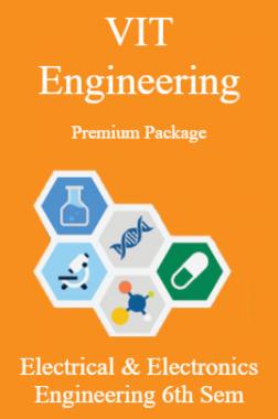 VIT Engineering Premium Package Electrical & Electronics Engineering 6th Sem