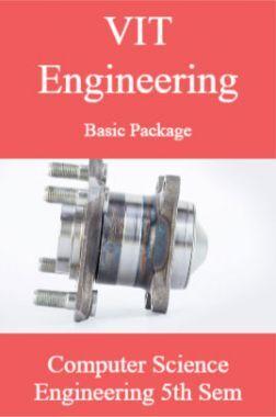 VIT Engineering Basic Package Computer Science Engineering 5th Sem