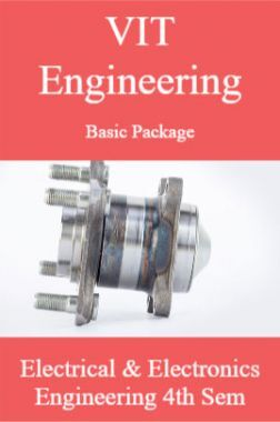 VIT Engineering Basic Package Electrical And Electronics Engineering 4th Sem