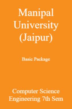 Manipal University (Jaipur) Basic Package Computer Science Engineering 7th Sem