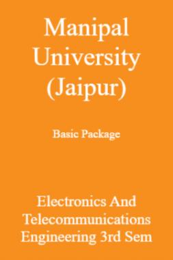 Manipal University (Jaipur) Basic Package Electronics And Telecommunications Engineering 3rd Sem