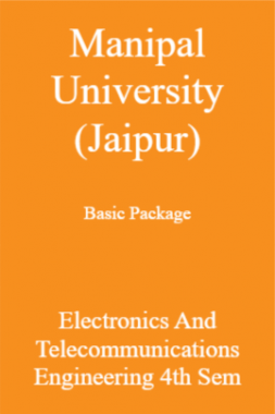 Manipal University (Jaipur) Basic Package Electronics And Telecommunications Engineering 4th Sem