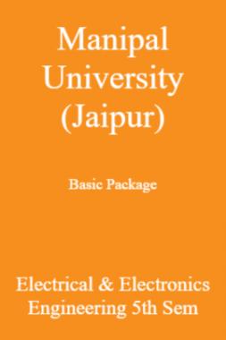 Manipal University (Jaipur) Basic Package Electrical & Electronics Engineering 5th Sem