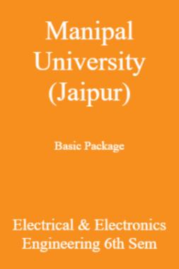 Manipal University (Jaipur) Basic Package Electrical & Electronics Engineering 6th Sem