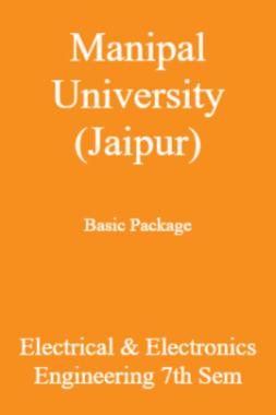 Manipal University (Jaipur) Basic Package Electrical & Electronics Engineering 7th Sem