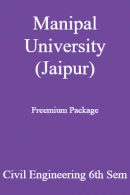 Manipal University (Jaipur) Freemium Package Civil Engineering 6th Sem