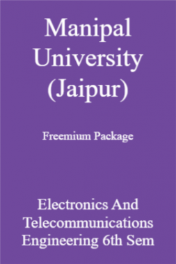 Manipal University (Jaipur) Freemium Package Electronics And Telecommunications Engineering 6th Sem