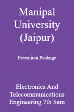 Manipal University (Jaipur) Freemium Package Electronics And Telecommunications Engineering 7th Sem