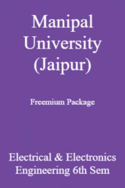 Manipal University (Jaipur) Freemium Package Electrical & Electronics Engineering 6th Sem