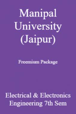 Manipal University (Jaipur) Freemium Package Electrical & Electronics Engineering 7th Sem
