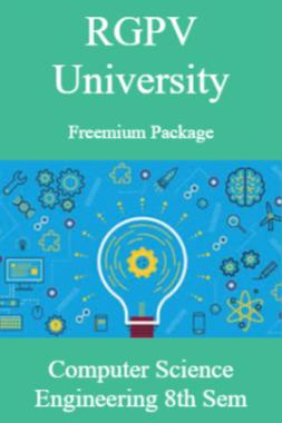 RGPV Freemium Package Computer Science VIII SEM