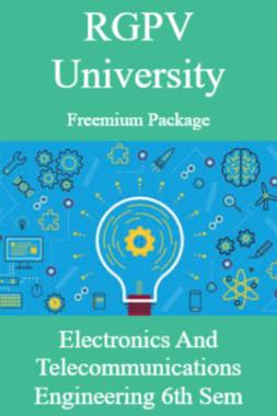 RGPV Freemium Package Electronics and Telecommunications Engineering VI SEM