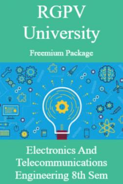 RGPV Freemium Package Electronics and Telecommunications Engineering VIII SEM