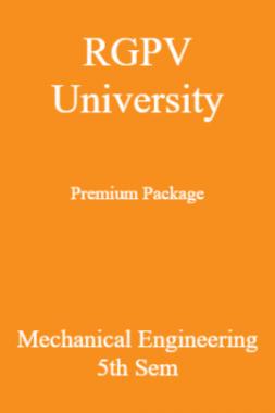 RGPV University Premium Package Mechanical Engineering 5th Sem