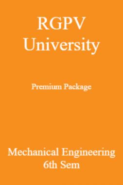 RGPV University Premium Package Mechanical Engineering 6th Sem