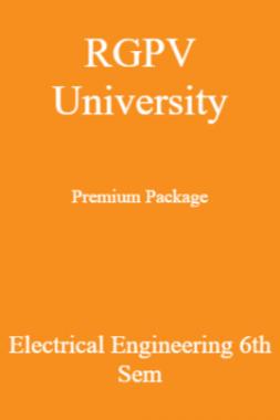 RGPV University Premium Package Electrical Engineering 6th Sem