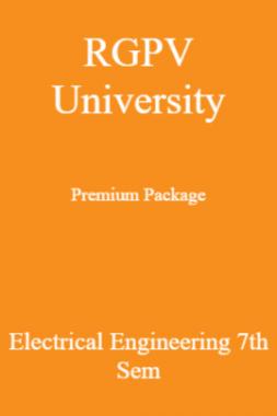 RGPV University Premium Package Electrical Engineering 7th Sem