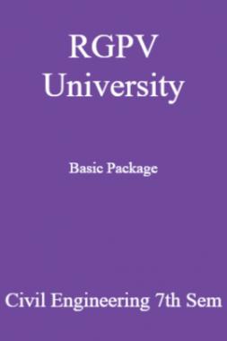 RGPV University Basic Package Civil Engineering 7th Sem