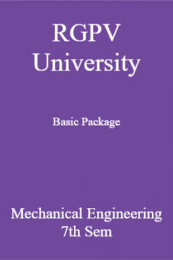 RGPV University Basic Package Mechanical Engineering 7th Sem
