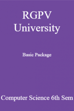 RGPV University Basic Package Computer Science 6th Sem