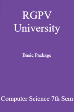 RGPV University Basic Package Computer Science 7th Sem