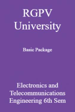 RGPV University Basic Package Electronics And Telecommunications Engineering 6th Sem
