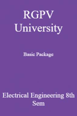 RGPV University Basic Package Electrical Engineering 8th Sem