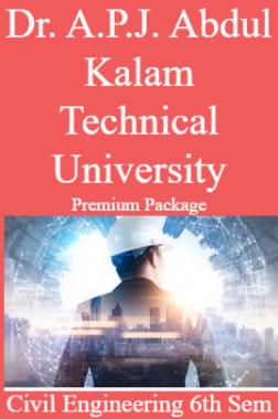 Dr. A.P.J. Abdul Kalam Technical University Premium Package Civil Engineering 6th Sem