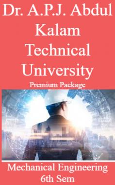 Dr. A.P.J. Abdul Kalam Technical University Premium Package Mechanical Engineering 6th Sem