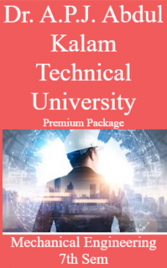 Dr. A.P.J. Abdul Kalam Technical University Premium Package Mechanical Engineering 7th Sem