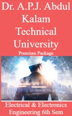 Dr. A.P.J. Abdul Kalam Technical University Premium Package Electrical & Electronics Engineering 6th Sem