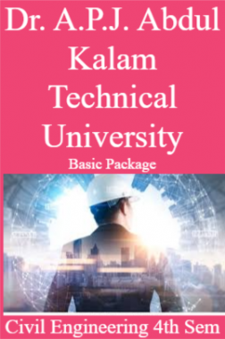 Dr. A.P.J. Abdul Kalam Technical University Basic Package Civil Engineering 4th Sem