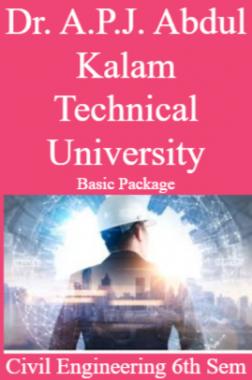 Dr. A.P.J. Abdul Kalam Technical University Basic Package Civil Engineering 6th Sem
