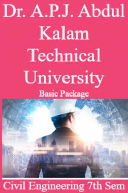 Dr. A.P.J. Abdul Kalam Technical University Basic Package Civil Engineering 7th Sem