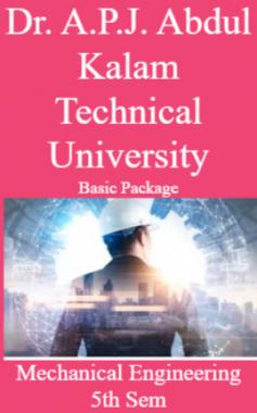 Dr. A.P.J. Abdul Kalam Technical University Basic Package Mechanical Engineering 5th Sem