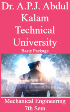 Dr. A.P.J. Abdul Kalam Technical University Basic Package Mechanical Engineering 7th Sem