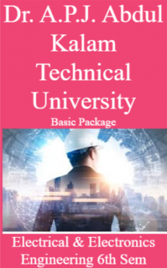 Dr. A.P.J. Abdul Kalam Technical University Basic Package Electrical & Electronics Engineering 6th Sem