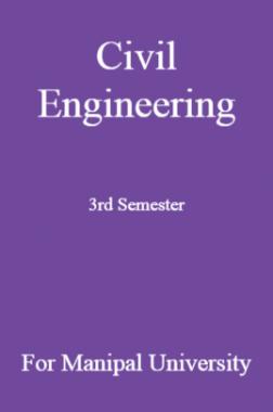 Civil Engineering 3rd Semester For Manipal University