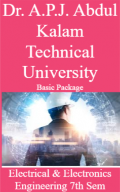 Dr. A.P.J. Abdul Kalam Technical University Basic Package Electrical & Electronics Engineering 7th Sem