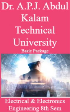 Dr. A.P.J. Abdul Kalam Technical University Basic Package Electrical & Electronics Engineering 8th Sem