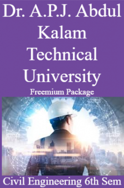 Dr. A.P.J. Abdul Kalam Technical University Freemium Package Civil Engineering 6th Sem
