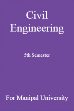 Civil Engineering 5th Semester For Manipal University