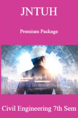 JNTUH Premium Package Civil Engineering VII SEM