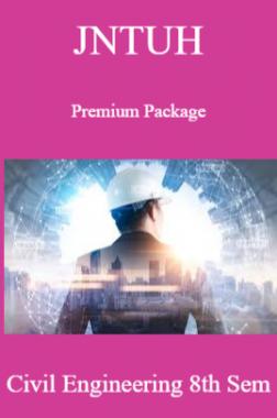 JNTUH Premium Package Civil Engineering VIII SEM