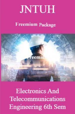 JNTUH Freemium Package Electronics and Telecommunications Engineering VI SEM