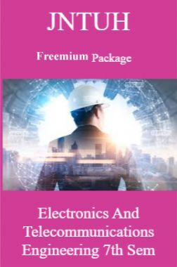 JNTUH Freemium Package Electronics and Telecommunications Engineering VII SEM